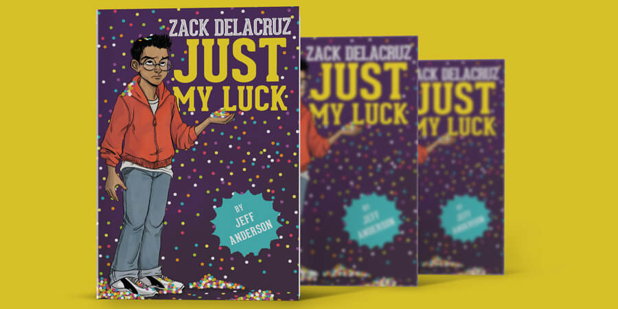 Zack Delacruz Just My Luck Books
